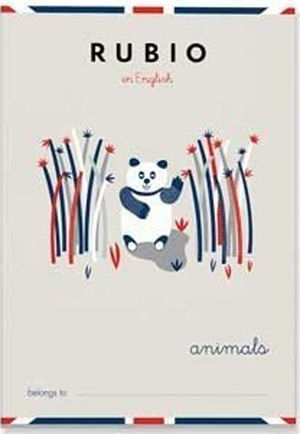 RUBIO CUADER. RUBIO ENGL.ANIMALS P.5 ENGLI.ANIMALS MAK655298