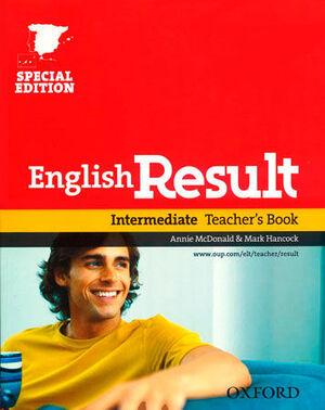 ENGLISH RESULT INTERMEDIATE. TEACHER'S BOOK ED 10