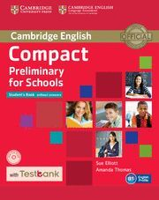 COMPACT PRELIMINARY FOR SCHOOLS STUDENT'S BOOK WITHOUT ANSWERS WITH CD-ROM WITH