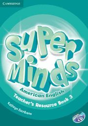 SUPER MINDS AMERICAN ENGLISH LEVEL 3 TEACHER'S RESOURCE BOOK WITH AUDIO CD
