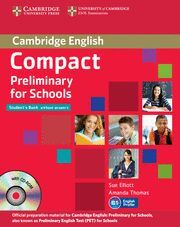 COMPACT PRELIMINARY FOR SCHOOLS STUDENT'S PACK (STUDENT'S BOOK WITHOUT ANSWERS W