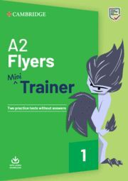 FUN SKILLS. MINI TRAINER WITH AUDIO DOWNLOAD. A2 FLYERS