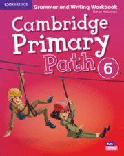 CAMBRIDGE PRIMARY PATH. GRAMMAR AND WRITING. WORKBOOK. LEVEL 6