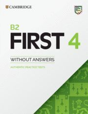 B2 FIRST 4. STUDENT'S BOOK WITHOUT ANSWERS.