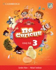 BE CURIOUS. ACTIVITY BOOK WITH HOME BOOKLET. LEVEL 3