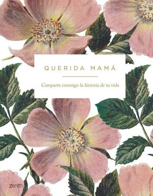 QUERIDA MAMA. ZENITH