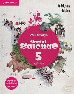 CAMBRIDGE SOCIAL SCIENCE ANDALUCÍA EDITION. PUPIL'S BOOK. LEVEL 5.