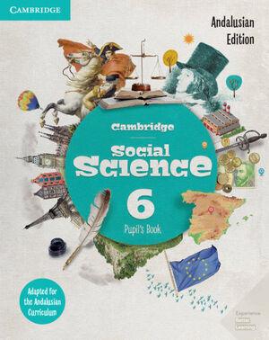 CAMBRIDGE SOCIAL SCIENCE ANDALUCÍA EDITION. PUPIL'S BOOK. LEVEL 6.