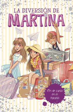 DIVERSION DE MARTINA 4 FIN DE CURSO EN EL PARAISO
