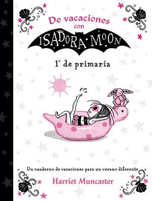 LIBRO DE VACACIONES ISADORA MOON 1 EP.ALF
