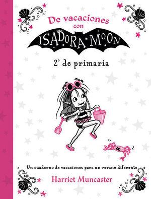 LIBRO DE VACACIONES CON ISADORA MOON 2º DE PRIMARIA