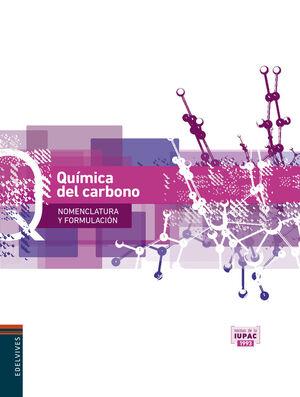 QUÍMICA DEL CARBONO (NOMENCLATURA Y FORMULACIÓN)