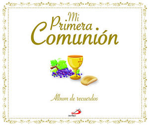 MI PRIMERA COMUNION.ALBUM.SAN PA