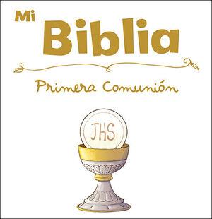 MI BIBLIA ESPECIAL PRIMERA COMUNION