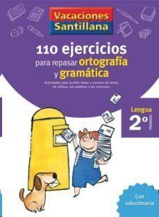 LIBRO DE VACACIONES GRAMATICA ORTOGRAFIA 2º PRIMARIA VACACIONES SANTILLANA LENGUA