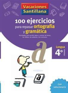 LIBRO DE VACACIONES GRAMATICA ORTOGRAFIA 4º PRIMARIA VACACIONES SANTILLANA LENGUA