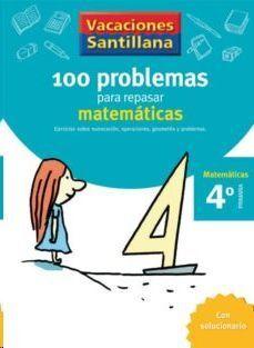 LIBRO DE VACACIONES PROBLEMAS 4ºPRIMARIA VACACIONES SANTILLANA