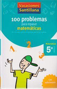 LIBRO DE VACACIONES MATEMATICAS 5º.PRIMARIA VACACIONES SANTILLANA