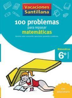 LIBRO DE VACACIONES MATEMATICAS 6º.PRIMARIA VACACIONES SANTILLANA
