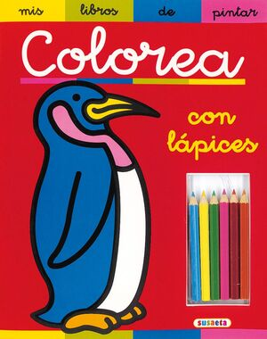 COLOREA CON LAPICES.(MIS LIBROS PINTAR).REF:332-00