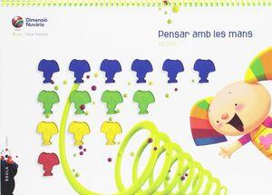 PENSAR AMB LES MANS 3 ANYS INFANTIL