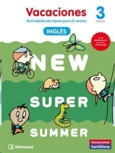 LIBRO DE VACACIONES NEW SUPER SUMMER 3º PRIMARIA(BOOK+AUDIO)