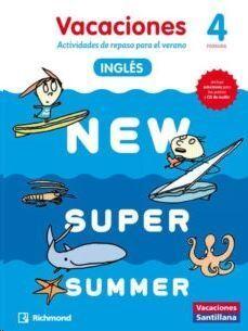 LIBRO DE VACACIONES NEW SUPER SUMMER 4º PRIMARIA (BOOK+AUDIO)