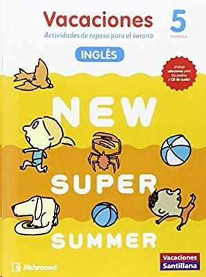 LIBRO DE VACACIONES NEW SUPER SUMMER 5º PRIMARIA(BOOK+AUDIO)