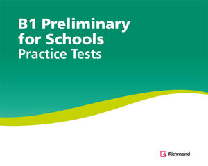 PRACTICE TESTS B1 PRELIMINARY FOR SCHOOL
