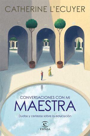 CONVERSACIONES CON MI MAESTRA