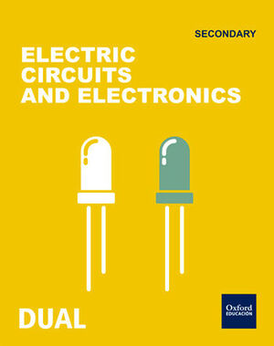 INICIA TECHNOLOGY 1.º ESO. ELECTRIC CIRCUITS AND ELECTRONICS