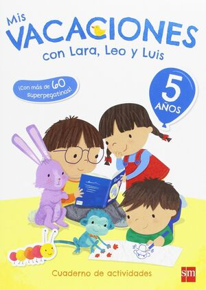 LIBRO DE VACACIONES LARA,LEO,LUIS 5 AÑOS.