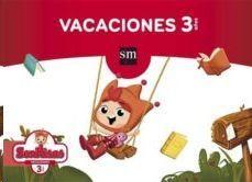 LIBRO DE VACACIONES 3 AÑOS (SONRISAS) SM