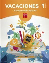 LIBRO DE VACACIONES 1ºPRIM.COMPRENSION LECTORA SM