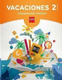 LIBRO DE VACACIONES 2ºPRIM.COMPRENSION LECTORA SM