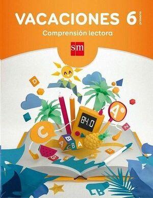 LIBROS DE VACACIONES 6ºPRIM.COMPRENSION LECTORA
