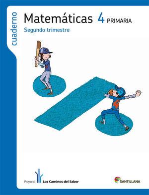 CUADERNO MATEMATICAS 4 PRIMARIA 2 TRIM LOS CAMINOS DEL SABER