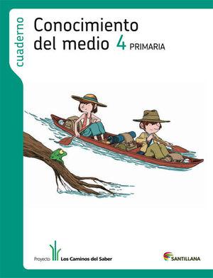 CUADERNO CONOCIMIENTO DEL MEDIO 4 PRIMARIA LOS CAMINOS DEL SABER