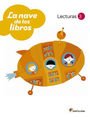 LECTURAS LA NAVE DE LOS LIBROS 3 PRIMARIA