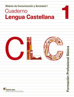 COMUNICACIÓN Y SOCIEDAD I CUADERNO LENGUA CAST 1 FORMACION PROFESIONAL BASICA