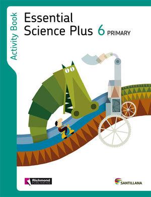 ESSENTIAL SCIENCE PLUS 6 PRIMARY ACTIVITY BOOK