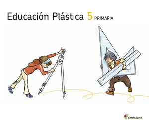 EDUCACIÓN PLÁSTICA 5 PRIMARIA