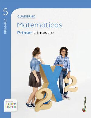 CUADERNO MATEMATICAS 5 PRIMARIA 1 TRIM SABER HACER