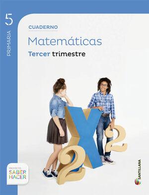 CUADERNO MATEMATICAS 5 PRIMARIA 3 TRIM SABER HACER