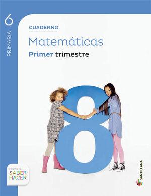 CUADERNO MATEMÁTICAS 6 PRIMARIA 1 TRIM SABER HACER