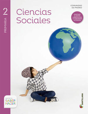 CIENCIAS SOCIALES MADRID 2 PRIMARIA SABER HACER