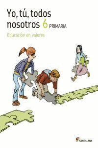 YO TU TODOS NOSOTROS EDUCACION EN VALORES 6 PRIMARIA