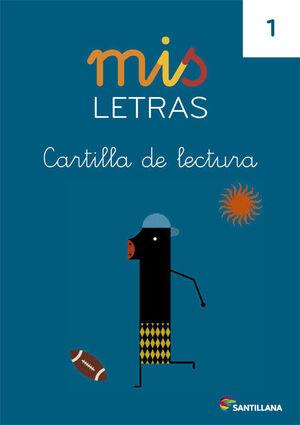 MIS LETRAS CARTILLA DE LECTURA 1