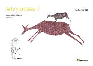 CUADERNO ARTE Y ARTISTAS I LA NATURALEZA 1 PRIMARIA