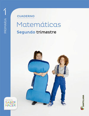 CUADERNO MATEMATICAS 1 PRIMARIA 2 TRIM SABER HACER